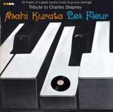 Asahi Kurata : Les Fleur -  Charles Stepney Tribute (MIX-CDR)