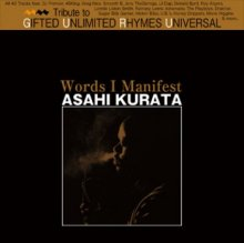 Asahi Kurata / Words I Manifest (MIX-CDR)
