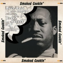 Mass-Hole & Asahi Kurata : Smoked Cookin' (MIX-CDR)