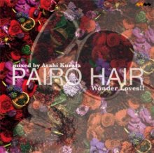 Asahi Kurata / Pairo Hair 8th Anniversary Mix - Wonder Loves!! (MIX-CDR)