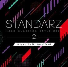 STANDARZ 2-R&B CLASSICS STYLE MIX-/DJ Yoshifumi