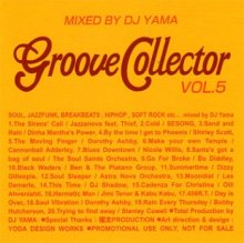 GROOVE COLLECTOR VOL.5 / DJ YAMA <img class='new_mark_img2' src='//img.shop-pro.jp/img/new/icons55.gif' style='border:none;display:inline;margin:0px;padding:0px;width:auto;' />