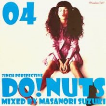 Premium Cuts* presents DO! NUTS 04/鈴木雅尭