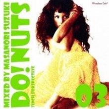 Premium Cuts* presents DO! NUTS 03/鈴木雅尭