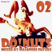 Premium Cuts* presents DO! NUTS 02/鈴木雅尭
