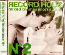 Premium Cuts* presents Record Hour N°2/鈴木雅尭