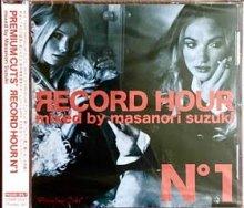 Premium Cuts* presents Record Hour N°1/鈴木雅尭