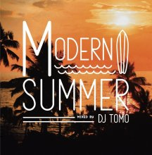 modern Summer/DJ Tomo<img class='new_mark_img2' src='//img.shop-pro.jp/img/new/icons1.gif' style='border:none;display:inline;margin:0px;padding:0px;width:auto;' />