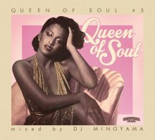 QUEEN OF SOUL #5 /DJ MINOYAMA<img class='new_mark_img2' src='//img.shop-pro.jp/img/new/icons1.gif' style='border:none;display:inline;margin:0px;padding:0px;width:auto;' />