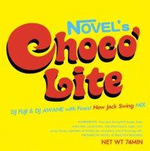 DJ FUJI & DJ AWANE / CHOCO LITE NEW JACK SWING MIX
