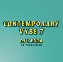 Contemporary Vybe 7 / DJ KENTA(ZZ PRODUCTION)