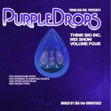 THINK BIG MIX SHOW VOL.4 ~PURPLE DROPS~/ZKA for GRUNTERZ<img class='new_mark_img2' src='https://img.shop-pro.jp/img/new/icons1.gif' style='border:none;display:inline;margin:0px;padding:0px;width:auto;' />