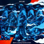 MOVE / MULBE (mixed by MACKA-CHIN) 【MIXCD】