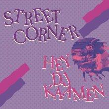 DJ KAAMEN / STREET CORNER