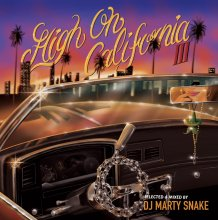 「High on California vol.3」/DJ MARTY SNAKE<img class='new_mark_img2' src='https://img.shop-pro.jp/img/new/icons1.gif' style='border:none;display:inline;margin:0px;padding:0px;width:auto;' />