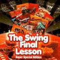 【奇跡の再入荷!R&B MIXクラッシック】DJ YOSHIFUMI / THE SWING FINAL LESSON - 2CDs