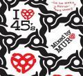 DJ Muro / I Love 45's La La Means...Sweet Sweet Revue Pt.1