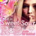 DJ YOSHIFUMI / Sweet-Sour R&B VOL.1