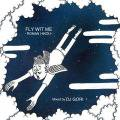 【会員登録すると500円】DJ GORI / FLY WIT ME