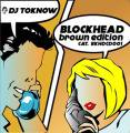 DJ TOKNOW / BLOCKHEAD<img class='new_mark_img2' src='//img.shop-pro.jp/img/new/icons55.gif' style='border:none;display:inline;margin:0px;padding:0px;width:auto;' />