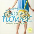DJ Shun / Flower Vol.9