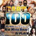 DJ Plain / Party 100