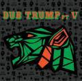 DJ Muro / Dub Trump Vol.5