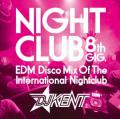DJ Kent / Night Club 8th GIG