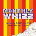 DJ Ue / Monthly Whizz Vol.130