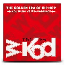 DJ Muro & K-Prince / WKOD 11154 FM The Golden Era of HipHop (2MixCDs)