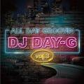 DJ Day-G / All Day Groovin Vol.3