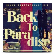 DJ Black Candy / Back To Paradise
