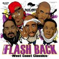 DJ Lil'Jun / Flash Back -West Coast Classics-