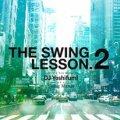 【奇跡の再入荷!R&B MIXクラッシック】DJ Yoshifumi / The Swing Lesson.2