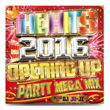 DJ JO-JI / THE HITS 2016 -OPENING UP PARTY MEGA MIX-【MIXCD】