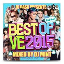 【大人気新譜MIX 2015年下半期ベスト盤!】DJ Mint / DJ DASK PRESENTS BEST OF VE 2015 2ndHalf(DJ ダスク)