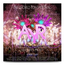 【最新EDM MIX】DJ A-KEY / ARE YOU READY VOL.4 -THE WORLD EDM FESTIVAL-