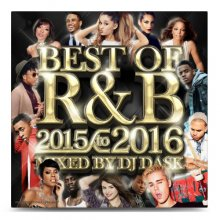 【最新R&Bベスト】DJ DASK / THE BEST OF R&B 2015 to 2016(DJ ダスク)