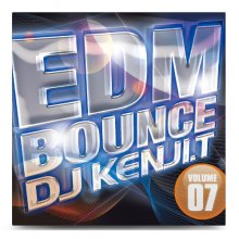 【最新EDM MIX】DJ Kenji.T / EDM BOUNCE VOLUME 07<img class='new_mark_img2' src='//img.shop-pro.jp/img/new/icons24.gif' style='border:none;display:inline;margin:0px;padding:0px;width:auto;' />