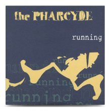 【HIPHOP】THE PHARCYDE / RUNNIN【7inch】