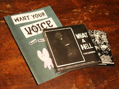 WHAT A HELL FUKUSHIMA + WANT YOUR VOICE ZINE issue1