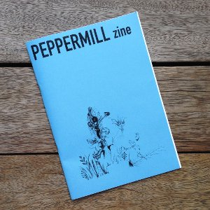 『PEPPERMILL zine』first issue