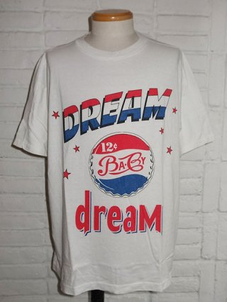 【Iroquois/イロコイ】DREAMS BABY DREAM BIG T-SHIRTS (OWT)