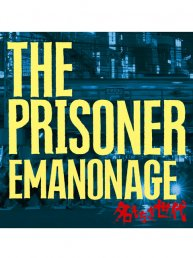 THE PRISONER EMANONAGE名もなき世代/CD
