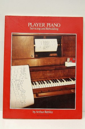 【洋書】PLAYER PIANO Servicing and R...