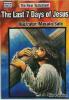 The last 7 days of Jesus(イエス最後の7日間:英語版)