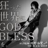 ロック牧師 関野和寛 with BLACK SHEEP「狂った世界にGOD BLESSを。」