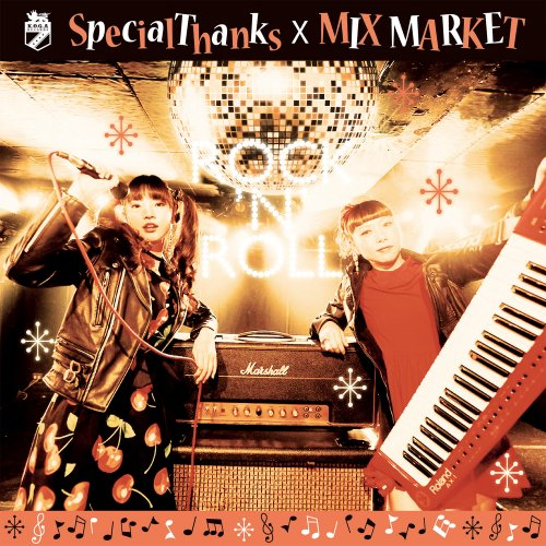 "SpecialThanks x MIX MARKET split album ""ROCK'N'ROLL"