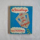 1966年ミッシェル・オリバーのDIY絵本ブリコラージュ
