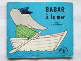 Babar a la merミニ絵本<img class='new_mark_img2' src='https://img.shop-pro.jp/img/new/icons13.gif' style='border:none;display:inline;margin:0px;padding:0px;width:auto;' />